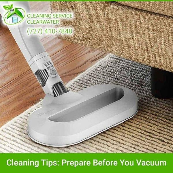 Prepare Before You Vacuum