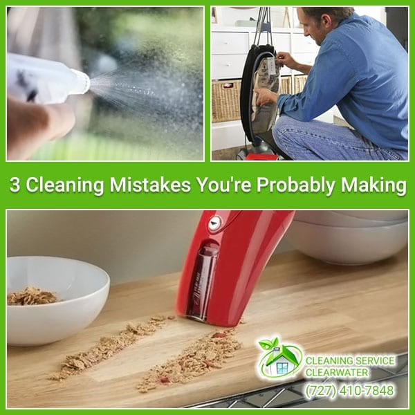 3 Cleaning Mistakes You're Probably Making