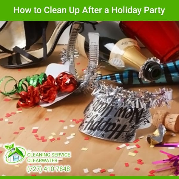 Clean Up After a Holiday Party