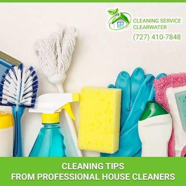 Cleaning Tips From Professional House Cleaners
