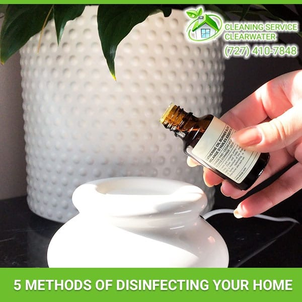 5 Methods Of Disinfecting Your Home