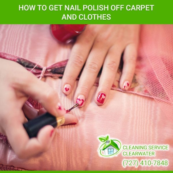 How To Get Nail Polish Off Carpet and Clothes