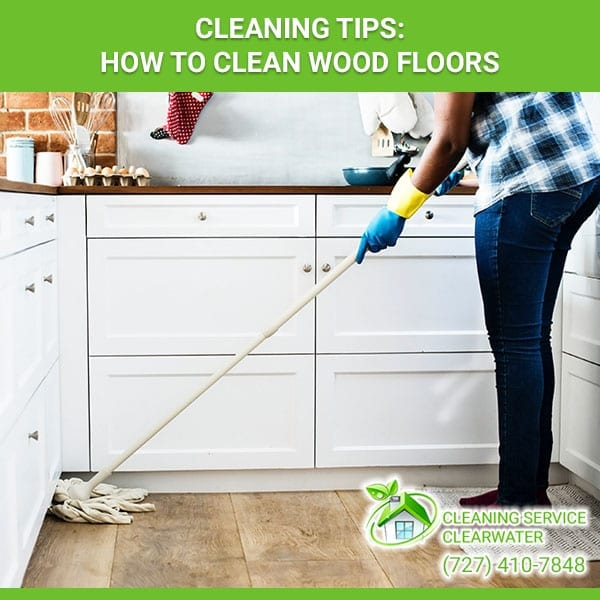 Cleaning Tips: How To Clean Wood Floors