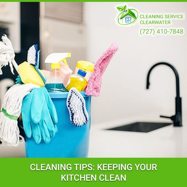 Cleaning Tips: Keeping Your Kitchen Clean